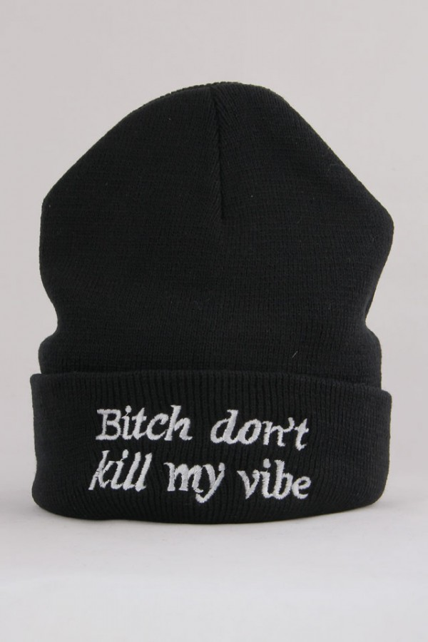 Svart Beanie - Bitch Don't Kill My Vibe