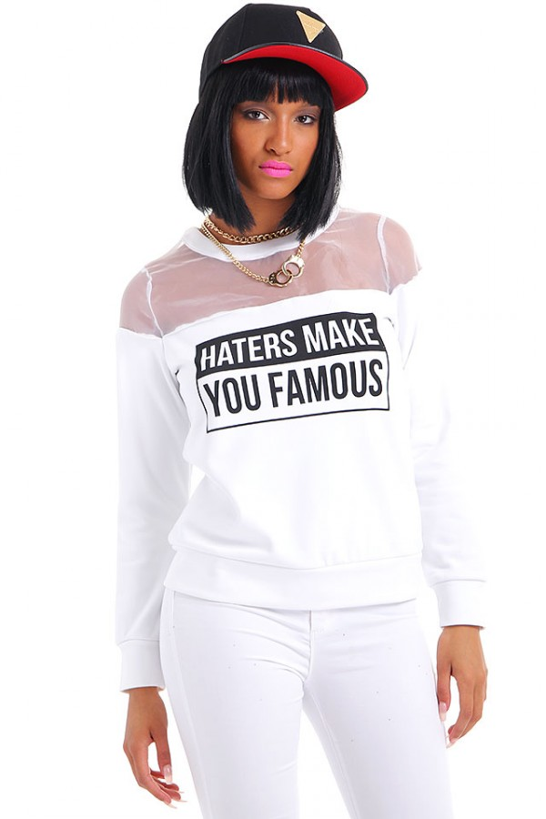 Vit Sweatshirt - Haters Make You Famous